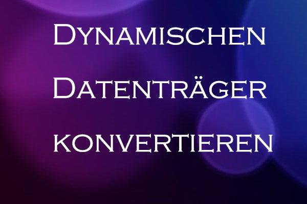 Externe Festplatte In Dynamischen Datenträger Konvertieren