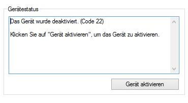 Das Gerät wurde deaktiviert. (Code 22)