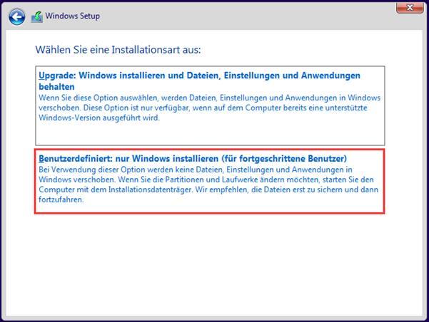 Wählen Sie Benutzerdefiniert: Nur Windows installieren