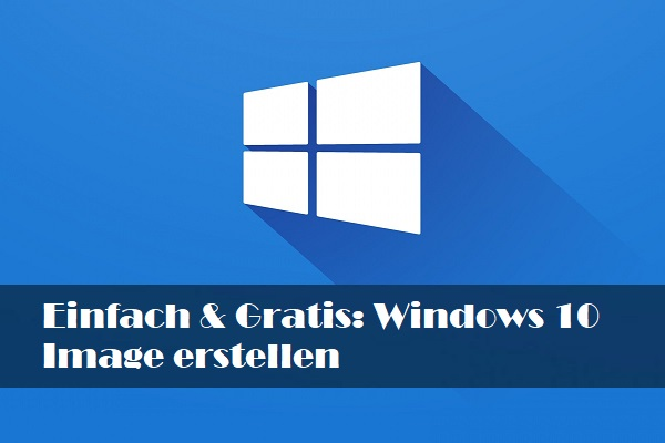 windows 10 image erstellen