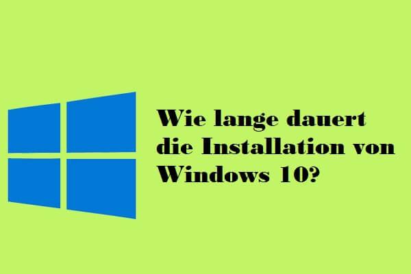 Wie Lange Dauert Zurücksetzen Windows 10